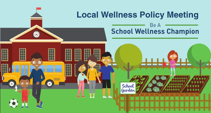 Local Wellness Policy Meeting